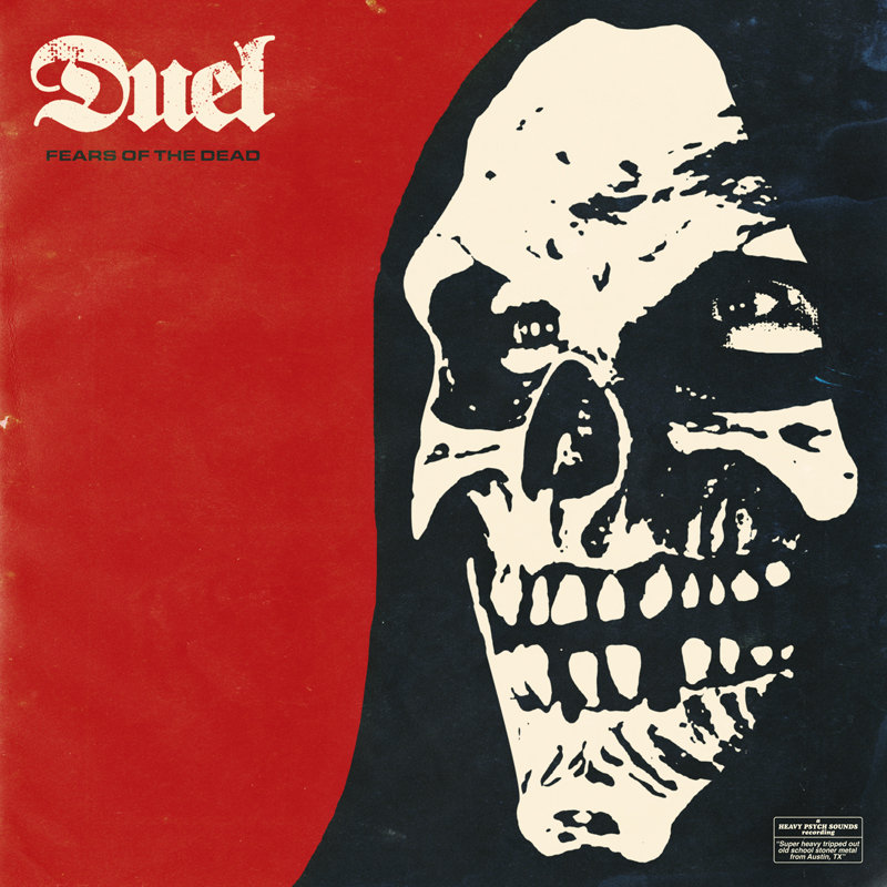 Duel – Fears Of The Dead